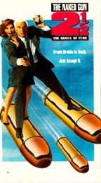 One of 1991's Films Naked Gun 2½ (Can't remember what the other was)